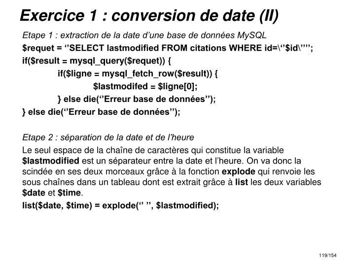 Exercice 1 : conversion de date (II)
