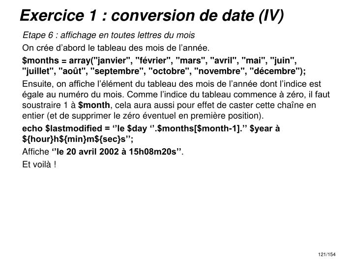 Exercice 1 : conversion de date (IV)