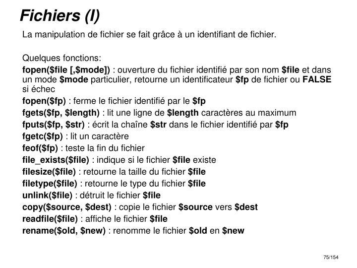 Fichiers (I)