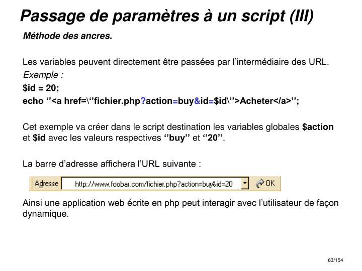 Passage de paramètres à un script (III)