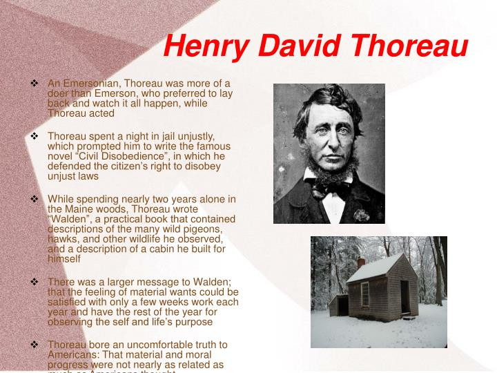 emerson and thoreau and their perspectives What elements of their writings from emerson and thoreau found in of the concepts important to transcendentalism emerson, like thoreau.