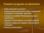 posebni programi za dementne