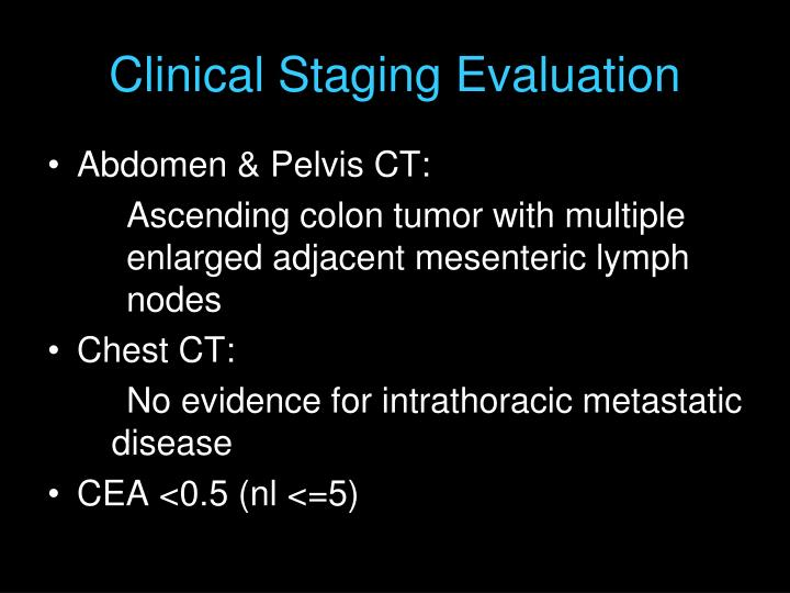 Clinical Staging Evaluation