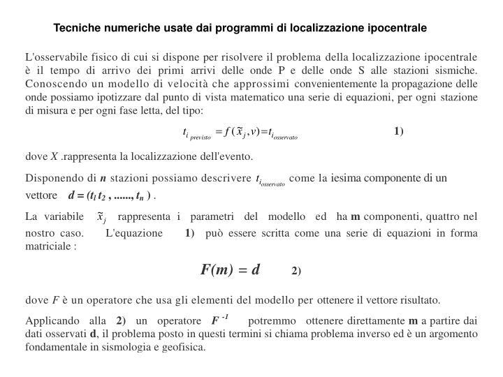 Tecniche numeriche usate dai programmi di localizzazione ipocentrale