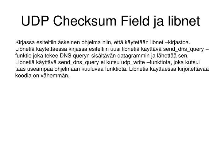 UDP Checksum Field ja libnet