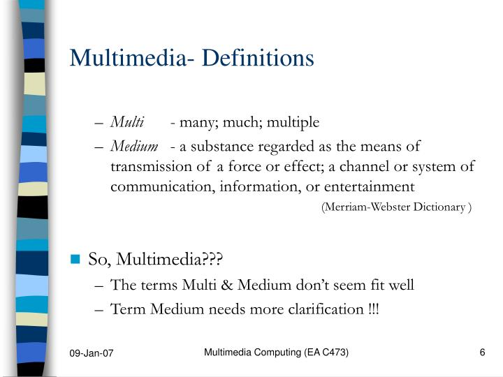 Multimedia- Definitions