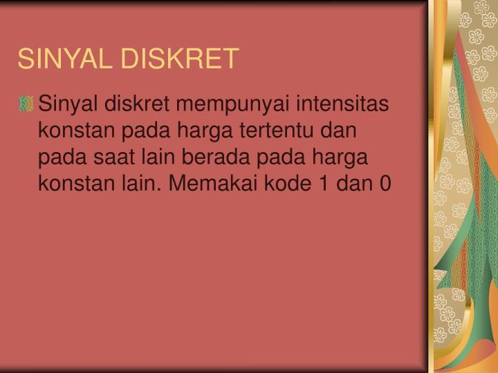 SINYAL DISKRET