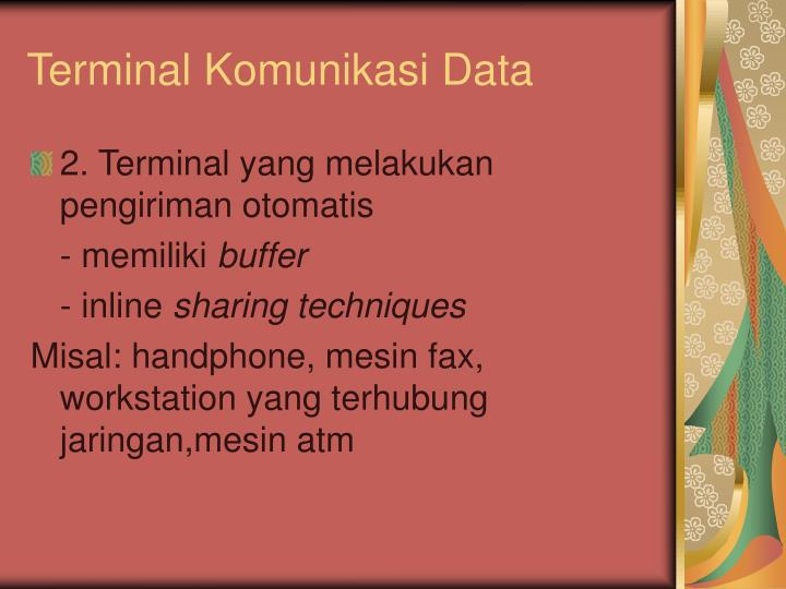 Terminal Komunikasi Data