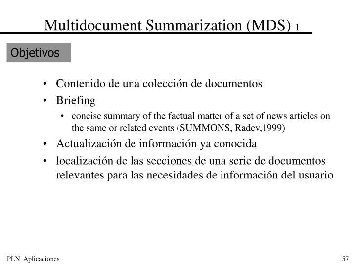 Multidocument Summarization (MDS)