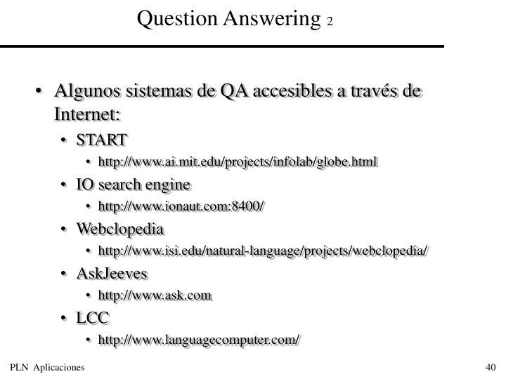 Algunos sistemas de QA accesibles a través de Internet: