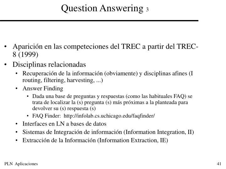 Aparición en las competeciones del TREC a partir del TREC-8 (1999)