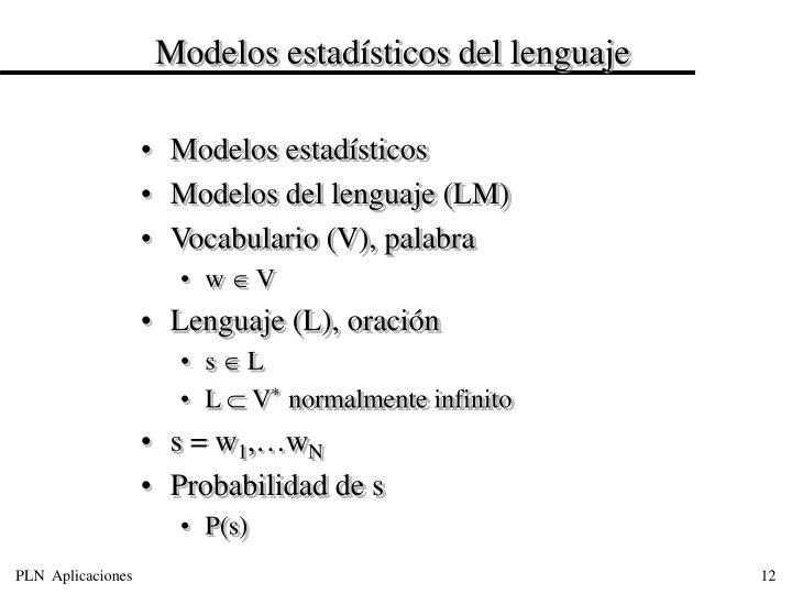 Modelos estadísticos del lenguaje