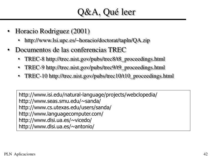 Q&A, Qué leer