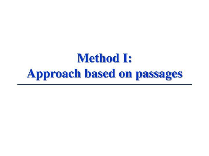 Method I: