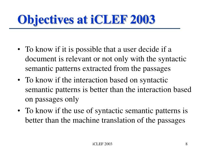 Objectives at iCLEF 2003
