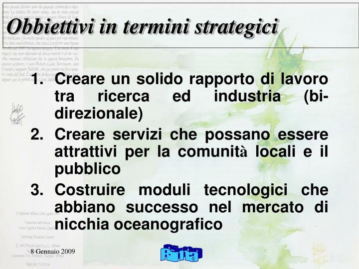 Obbiettivi in termini strategici