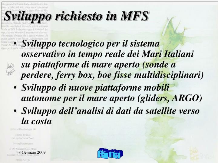 Sviluppo richiesto in MFS