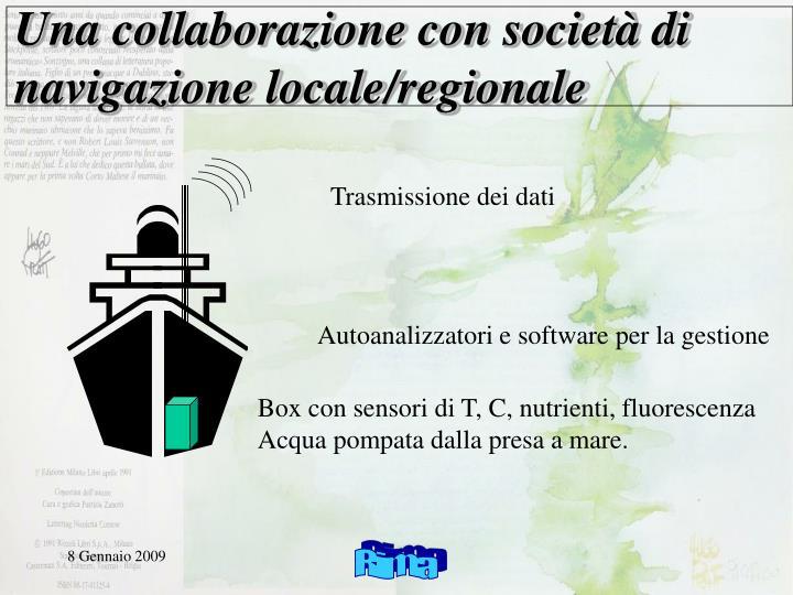 Una collaborazione con società di navigazione locale/regionale