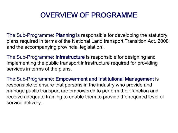 OVERVIEW OF PROGRAMME