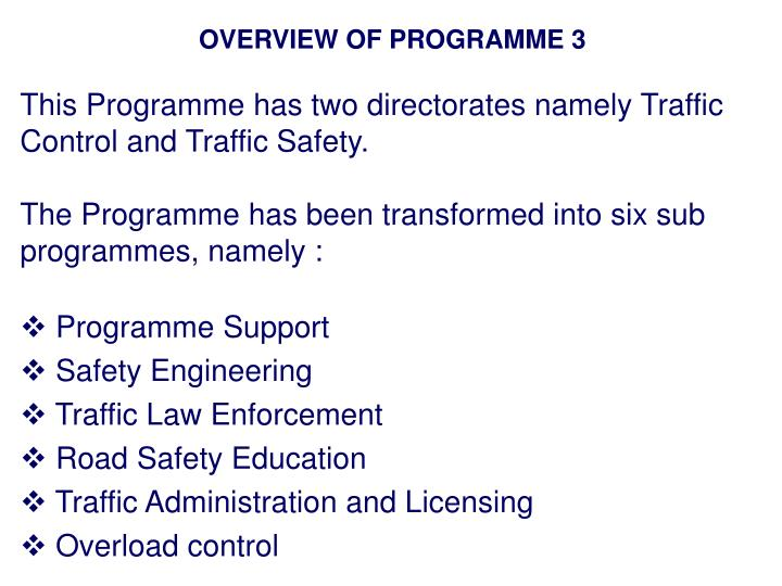 OVERVIEW OF PROGRAMME 3