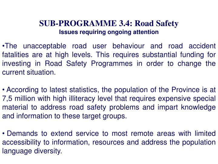 SUB-PROGRAMME 3.4: Road Safety