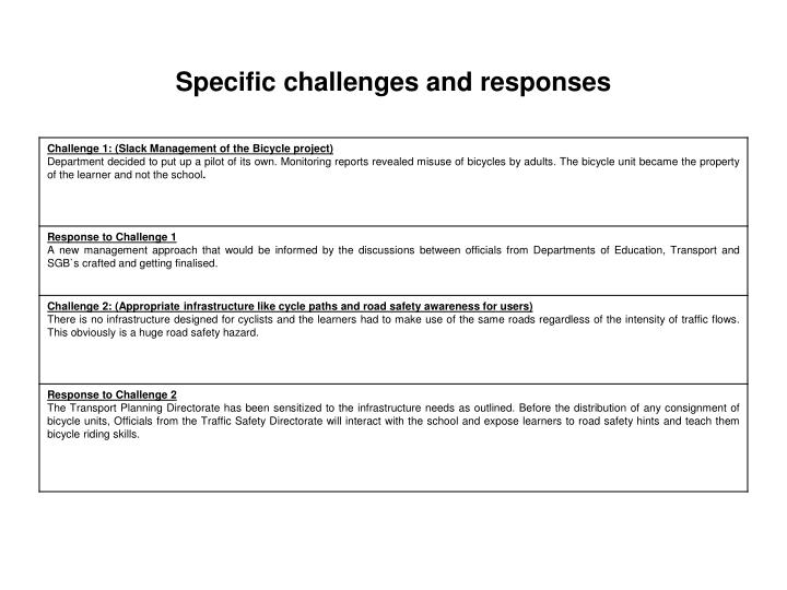 Specific challenges and responses