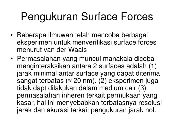 Pengukuran Surface Forces