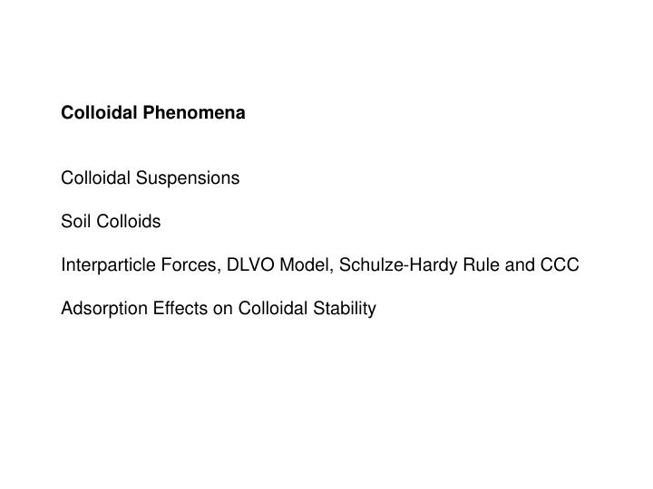 Colloidal Phenomena