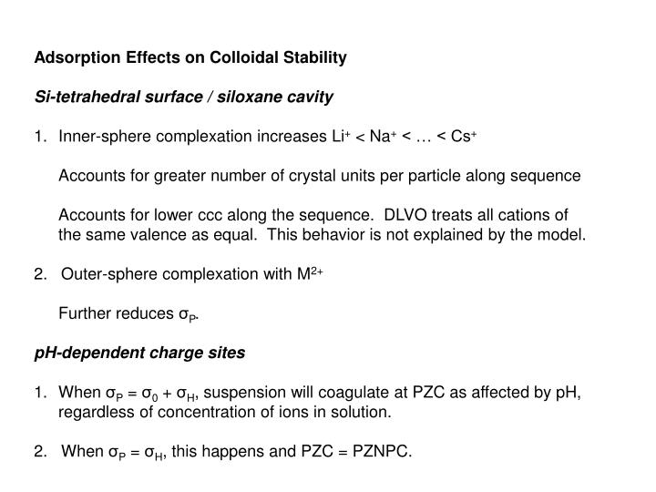Adsorption Effects on Colloidal Stability