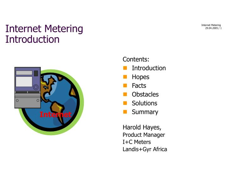 Internet metering introduction