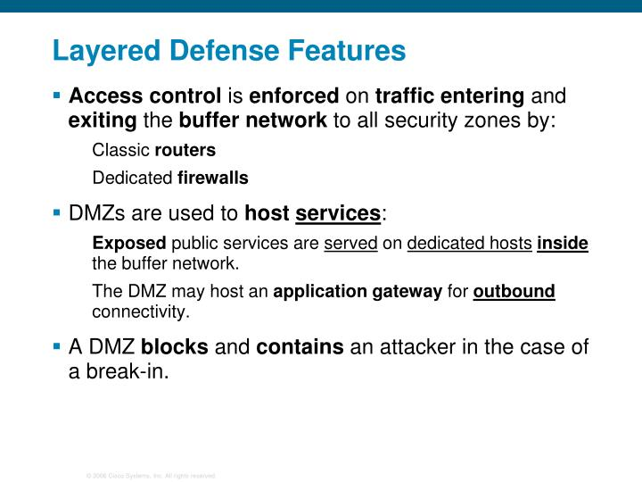 Layered Defense Features