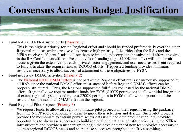 Consensus actions budget justification