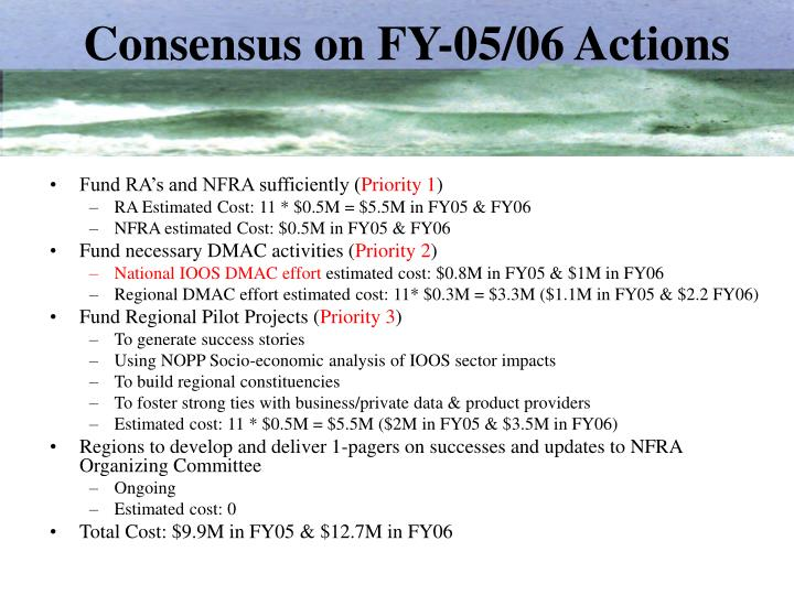 Consensus on fy 05 06 actions