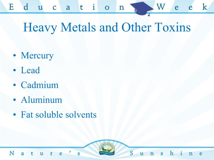 Heavy Metals and Other Toxins