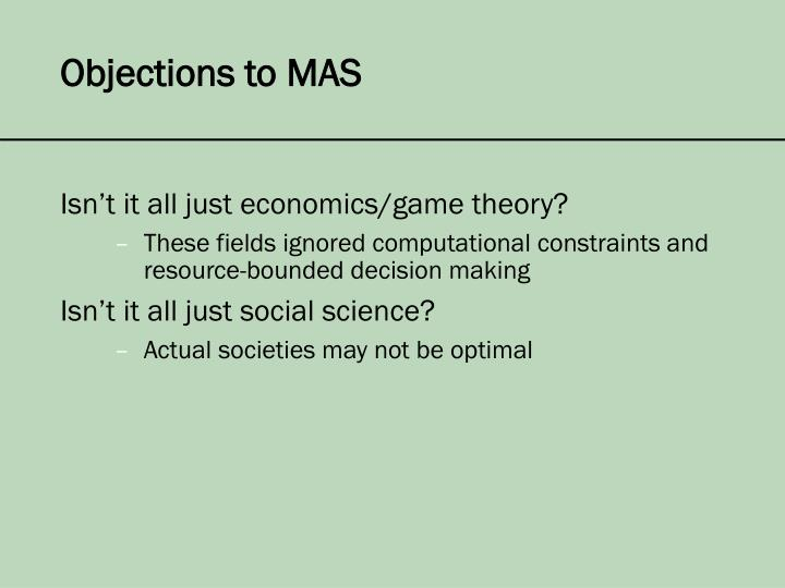 Objections to MAS