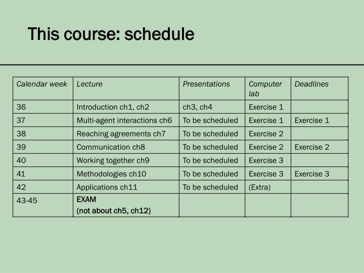 This course: schedule
