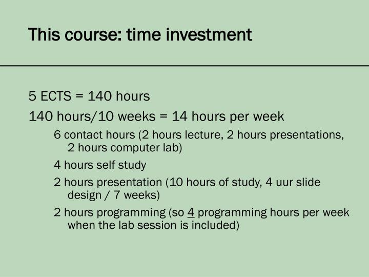 This course: time investment