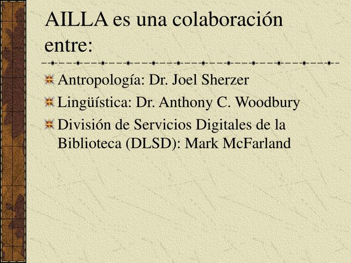 AILLA es una colaboraci