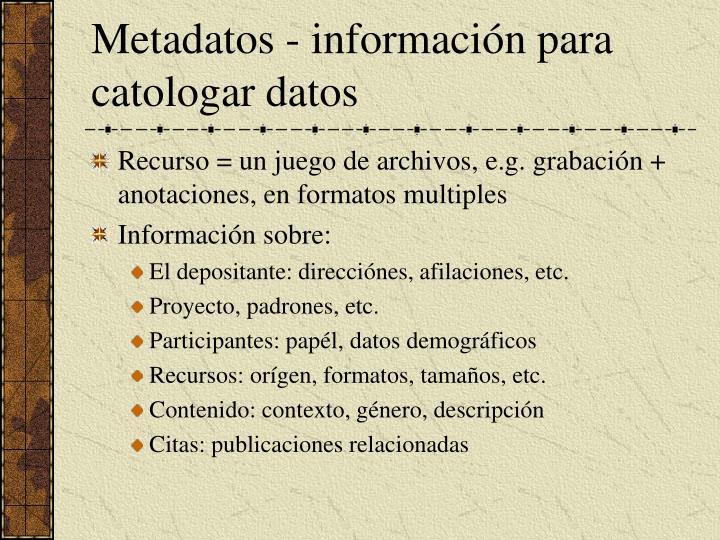 Metadatos - informaci