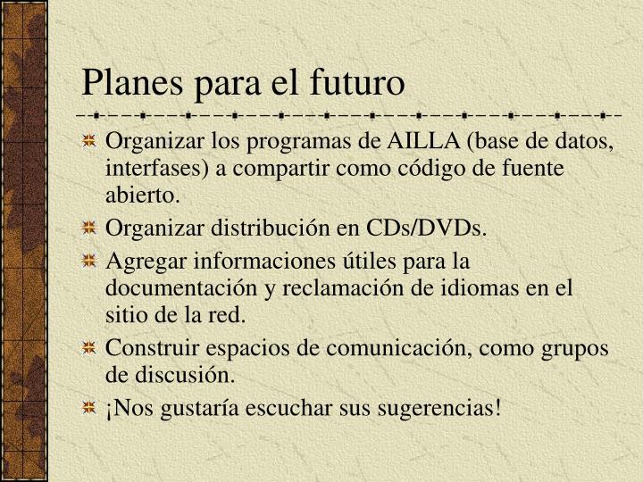 Planes para el futuro