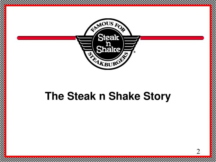 The steak n shake story