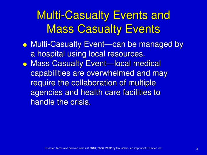 Multi casualty events and mass casualty events