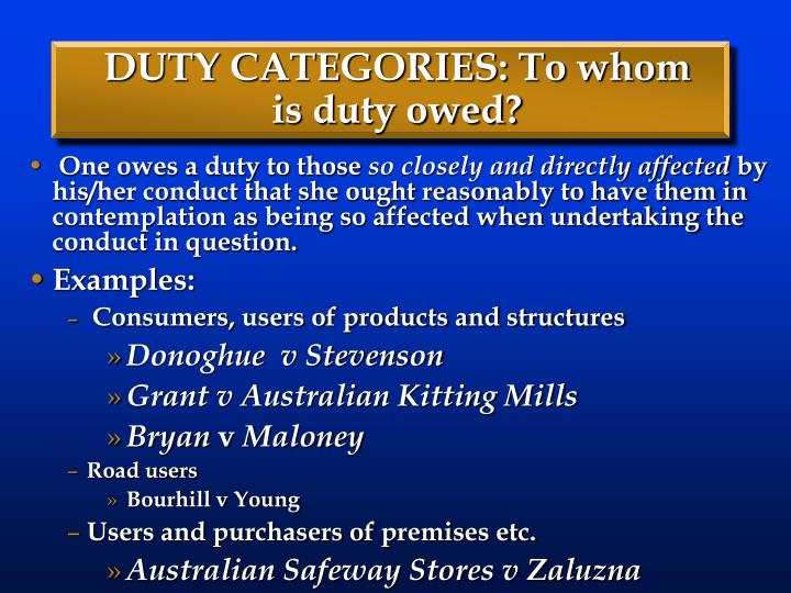 DUTY CATEGORIES: To whom is duty owed?