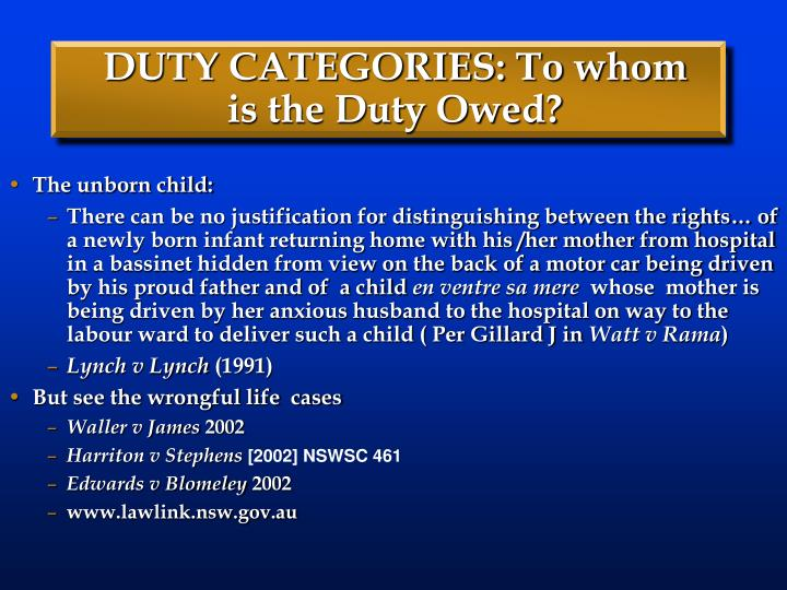 DUTY CATEGORIES: To whom is the Duty Owed?