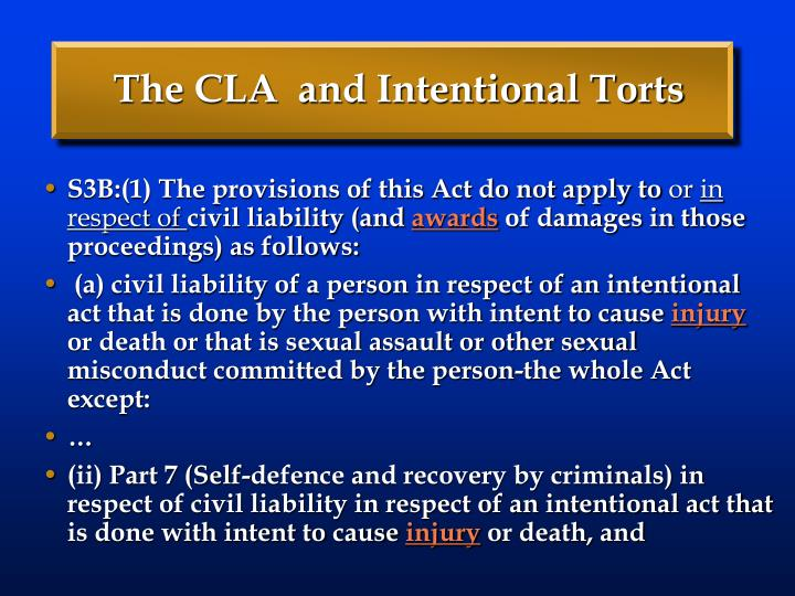 The CLA  and Intentional Torts