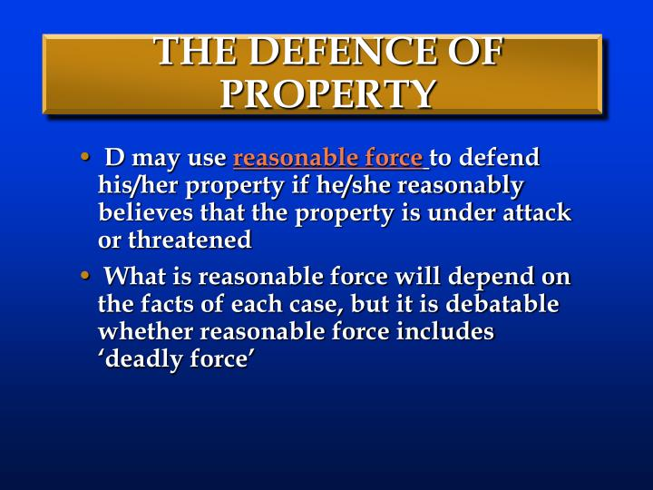 THE DEFENCE OF PROPERTY