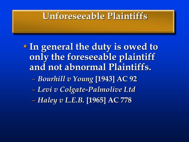Unforeseeable Plaintiffs