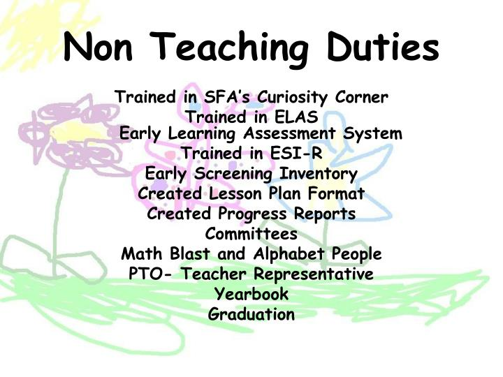 Non Teaching Duties
