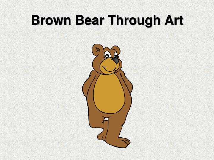 Brown Bear Through Art