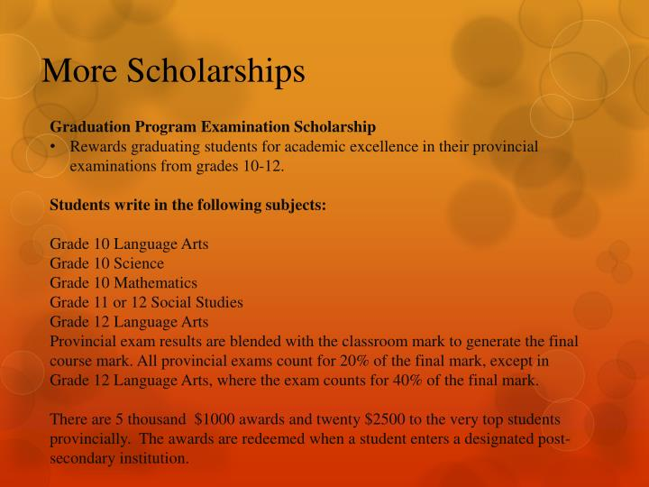 More Scholarships